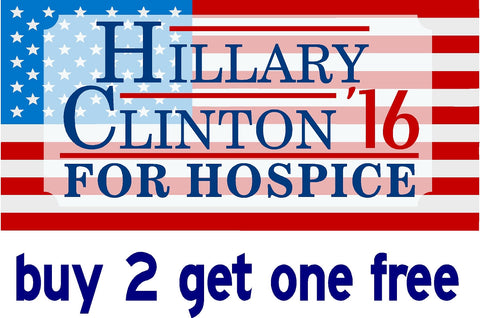 Hillary for Hospice - Bumper Sticker - 2016 - V4