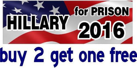 Anti Hillary Clinton - Bumper Sticker - For Prison 2016 - GoGoStickers.com