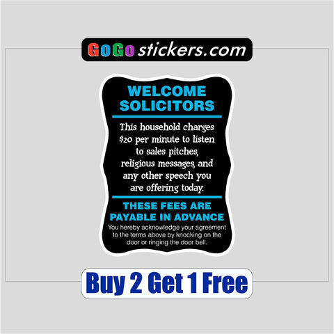 "Welcome Solicitors - 4"" x 6"" No Soliciting Sticker - Funny - GoGoStickers.com"