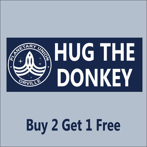 The Orville - HUG THE DONKEY - Blue - Indoor/Outdoor Bumper Sticker