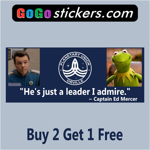 The Orville - Kermit Leader - Blue - Captain Ed Mercer Quote- Bumper Sticker - GoGoStickers.com