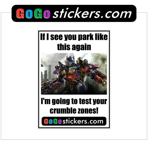 Parking Problem - Optimus Prime Autobot Transformer - Funny Sticker - 3 pack of Stickers - GoGoStickers.com