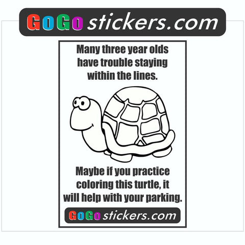 "Parking Problem - Turtle - 3.75"" x 5.5"" Funny Sticker - 3 pack of Stickers - GoGoStickers.com"