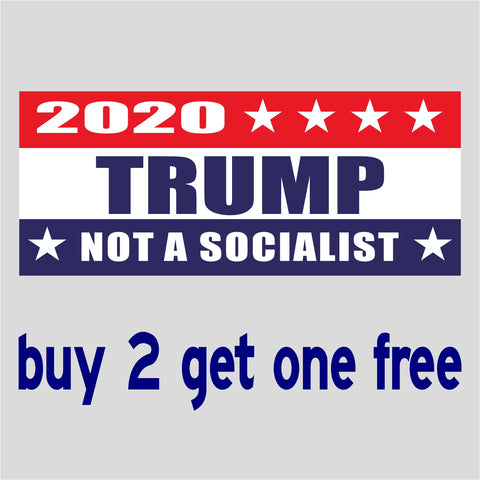 "RE-ELECT Trump 2020 NOT A SOCIALIST - Bumper Sticker 4"" x 9"" - MADE IN USA - GoGoStickers.com"