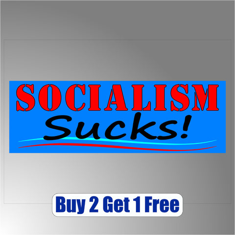 Socialism Sucks Anti-Bernie Sanders - Blue Bumper Sticker - Be a Responsible American 2020 2016 - GoGoStickers.com