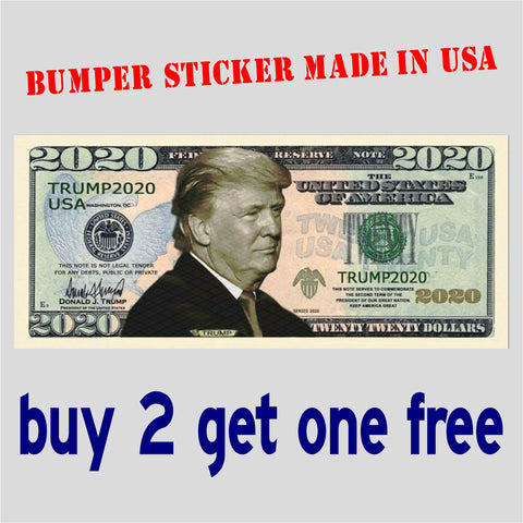 "Trump Money 2020 Dollar Bill Bumper Sticker 4"" x 9"" - MADE IN USA - GoGoStickers.com"