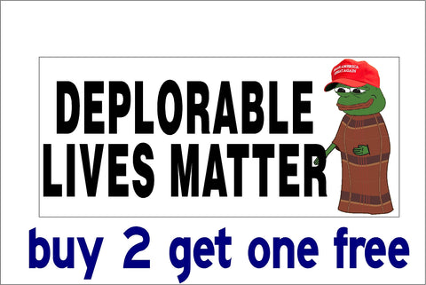 DEPLORABLE LIVES MATTER - PEPE THE FROG - FOR TRUMP MAGA - Bumper Sticker - GoGoStickers.com