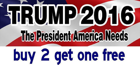 Donald Trump 2016 Bumper Sticker - The President America Needs - GoGoStickers.com