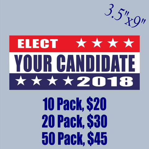 "CUSTOM: Your Candidate for Election - Bumper Sticker 3.5"" x 9"" - MADE IN USA"