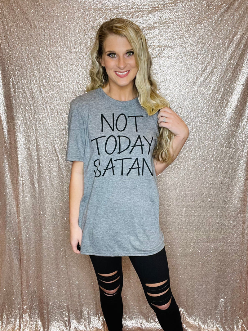Not Today Satan Tee (S-2XL)