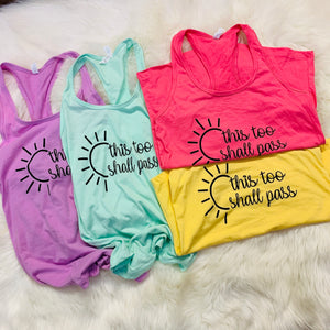 This Too Shall Pass -Tank Top