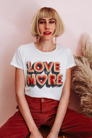 Love More Tee - PREORDER