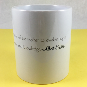 "Einstein's ""Teacher"" Quote Mug - Aspireimaginary"