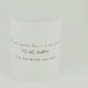 "Audrey Hepburn's ""Be Happy"" Quote Mug - Aspireimaginary"