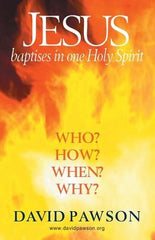 David Pawson - Jesus Baptises in Holy Spirit