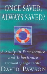 David Pawson - Once saved Always saved?