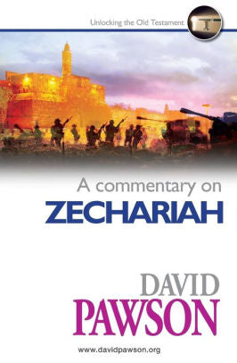 David Pawson - A Commentary on Zechariah