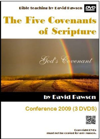 David Pawson - The Five covenants of Scripture
