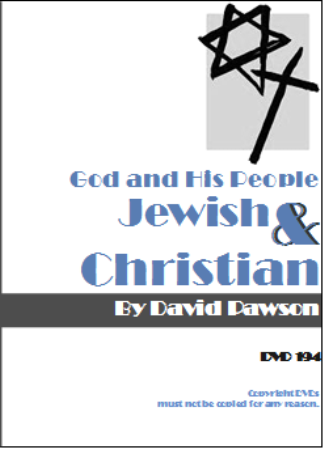 David Pawson Sermon-God and His People - Jewish & Christian - Inspirational Media