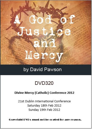 David Pawson -A God of Justice and Mercy - Inspirational Media