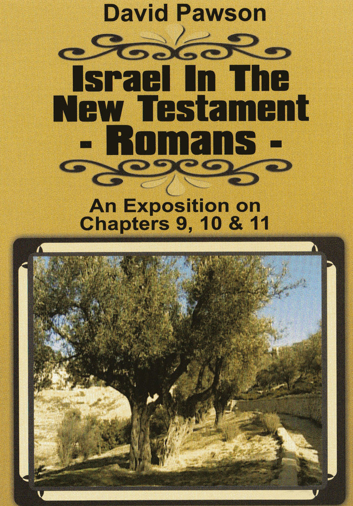 David Pawson - Israel in the New Testament - Romans (3 DVDs) - Inspirational Media