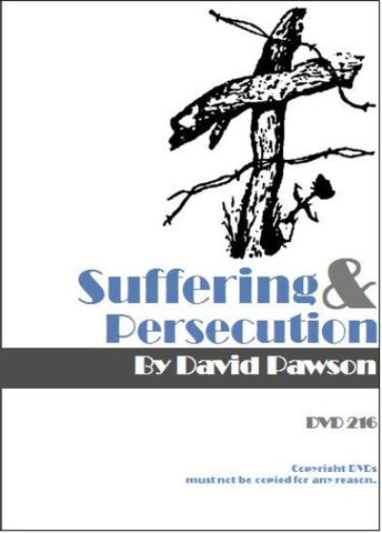David Pawson - Suffering and Persecution