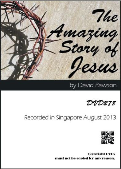 David Pawson - The Amazing Story of Jesus - Inspirational Media