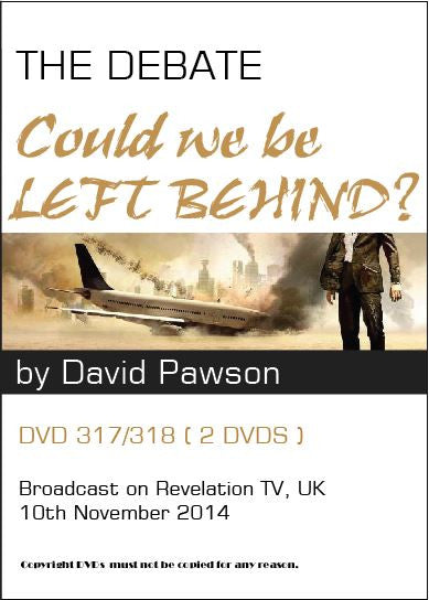 David Pawson : The Debate--Could We Be Left Behind? - Inspirational Media