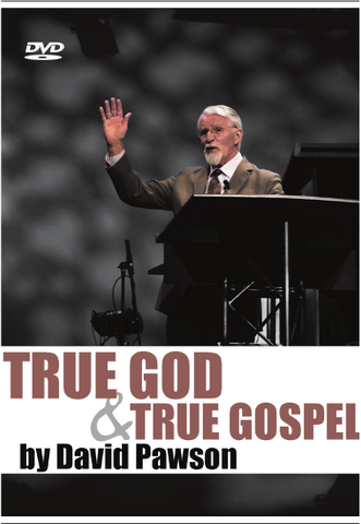 David Pawson - The True God & The True Gospel