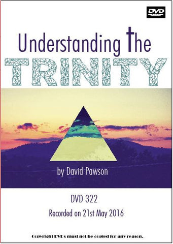 David Pawson Sermon - Understanding the Trinity
