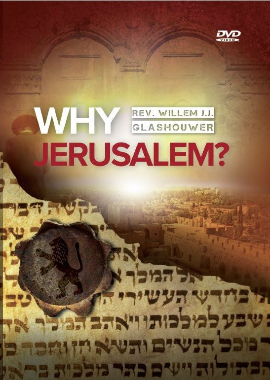 Why Jerusalem?  by Willem Glashouwer