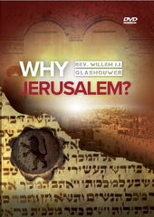 Why Jerusalem? Why Israel? Why End Times (3 DVDs)