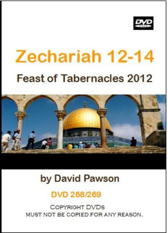 David Pawson-Zechariah 12-14 : Feast of Tabernacles 2012