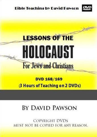 David Pawson-Lessons of the Holocaust for Jews and Christians