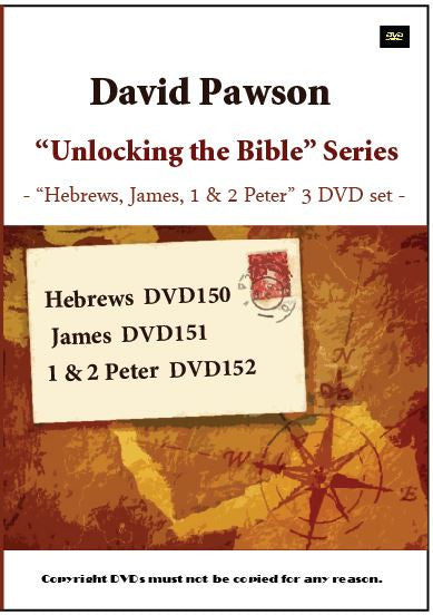 "David Pawson ""Unlocking the Bible"" -- ""Hebrews, James, 1 & 2 Peter"" -- DVD SET (3 DVDs) - Inspirational Media"