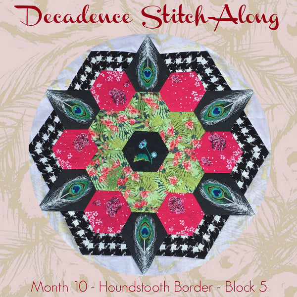 Decadence SAL - Month 10 - Houndstooth Border - Block 5