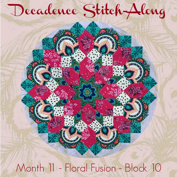 Decadence SAL - Month 11 - Floral Fusion - Block 10