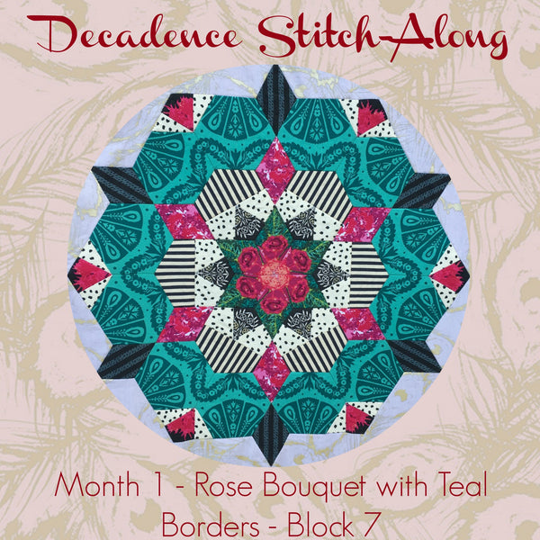 Decadence SAL - Month 1 - Rose Bouquet with Teal Borders - Block 7