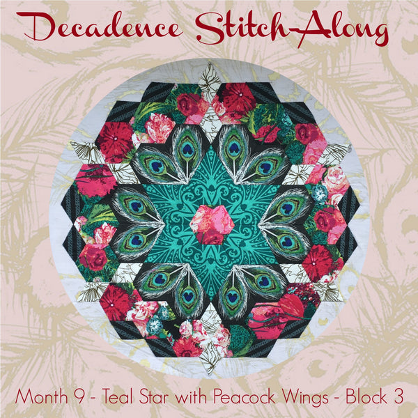 Decadence SAL - Month 9 - Teal Star with Peacock Wings - Block 3