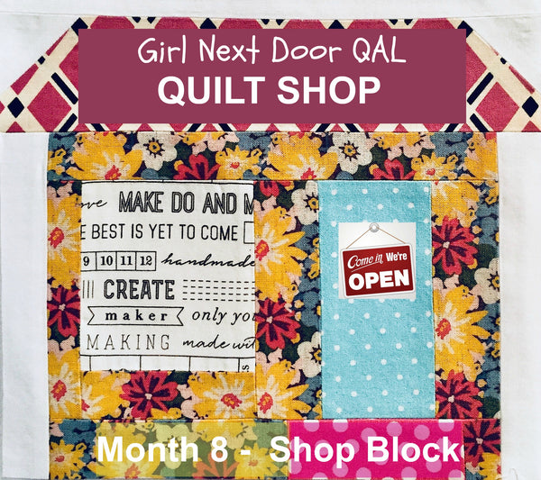 Girl Next Door QAL - Month 8 - Shop Block