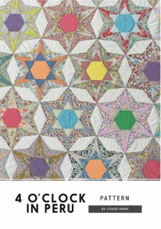 4 O'Clock in Peru Quilt Pattern by Louise Papas for Jen Kingwell Designs
