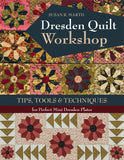 Dresden Quilt Workshop by Susan Marth