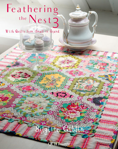 Feathering the Nest 3 by Brigitte Giblin for QuiltMania **Sold Out. Wow that was fast!  More on the way!!  Reserve Yours Now**