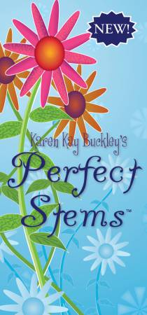 Perfect Stems by Karen Kay Buckley