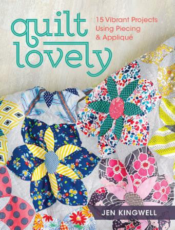 Quilt Lovely - **On Order - Reserve Yours Now!**