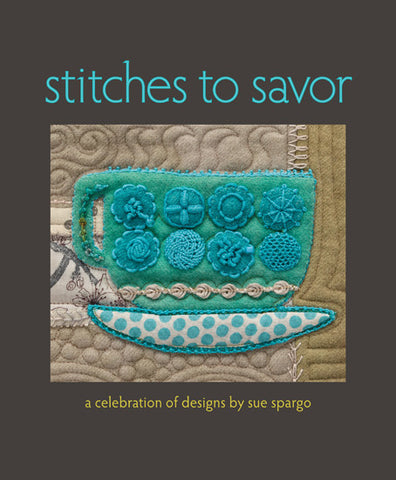 Stitches to Savor - A Coffe Table Book