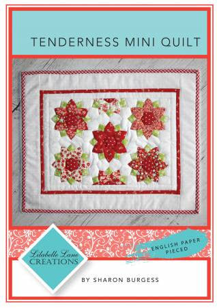 Tenderness Mini Quilt Pattern and Paper Pieces by Lilabelle Lane