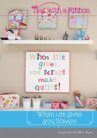 When Life Gives You Scraps- Mini