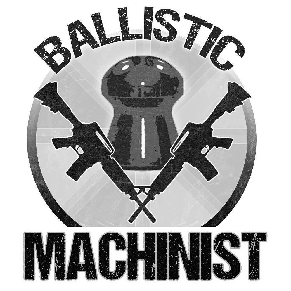 Ballistic Machinist