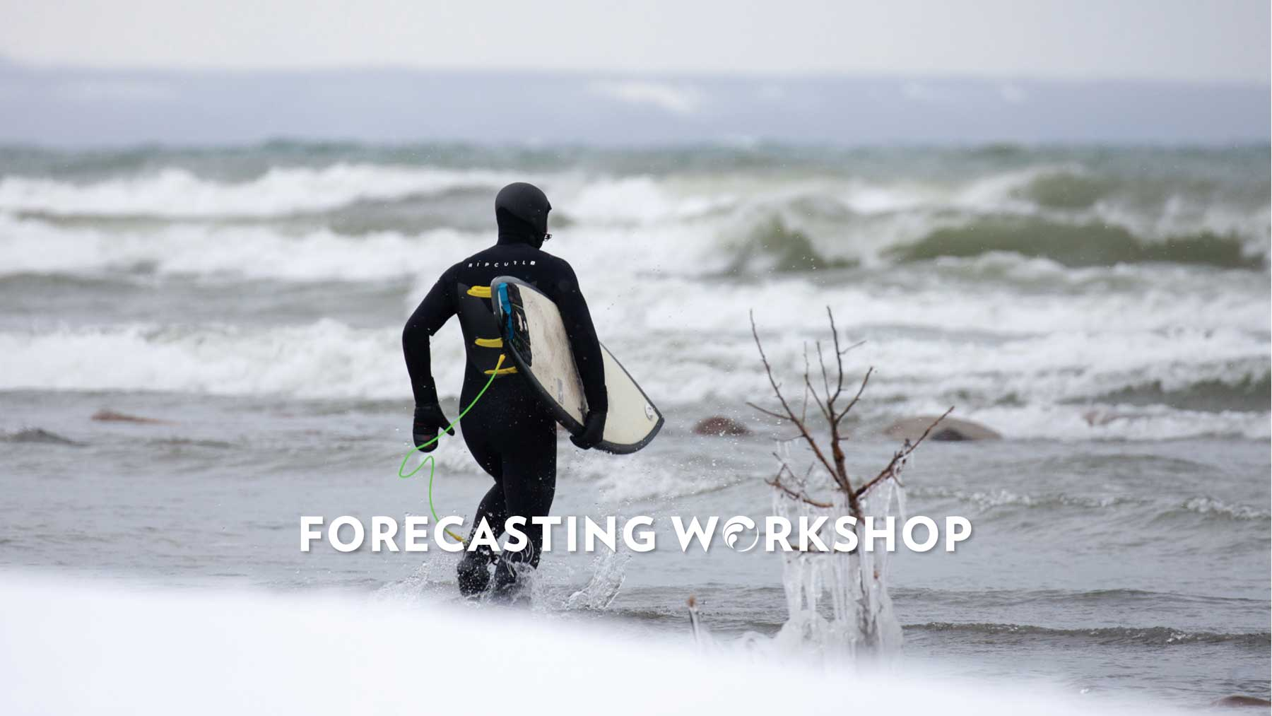 Wave Forecasting Workshop Great Lakes Toronto Ontario Surf Surfing Freshwater